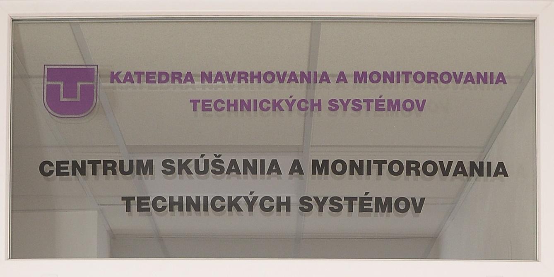 Centrum skúšania a monitorovania technických systémov KNMTS FVT